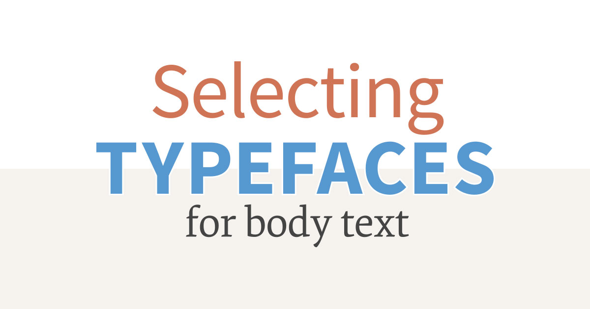 typekit practice  selecting typefaces for body text